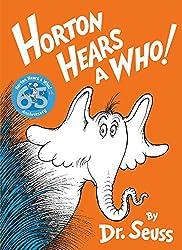 Horton Hears A Who!: Dr. Seuss