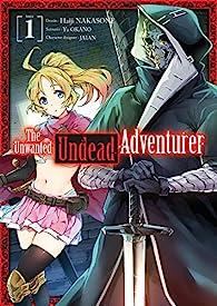 The Unwanted Undead Adventurer, Tome 1 par Yu
