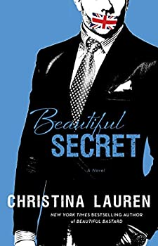 Beautiful Secret - Book #4 of the Beautiful Bastard