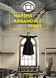 Marina Abramovic. Estasi. Ediz.italiana e inglese. Ediz. illustrata