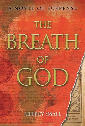 Book: The Breath of God - A Novel of Suspense by Jeffrey Small