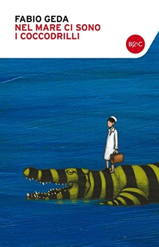 Nel mare ci sono i coccodrilli (Italian Edition)