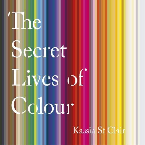 The Secret Lives of Colour cover art