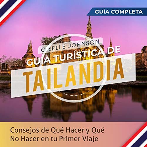Guía turística de Tailandia [Thailand Tour Guide] cover art