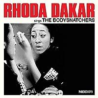 Sings The Bodysnatchers by Rhodar Dakar