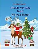 Navidad infantil: Donde esta Papa Noel. Where is Santa: Edición Bilingüe (Español/Ingles),Navidad libros,Libro Navidad infantiles,Libro Navidad para ... Edición bilingüe) - 9781519735003: Volume 25