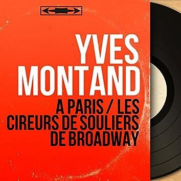 À Paris / Les cireurs de souliers de Broadway (feat. Bob Castella et son orchestre) [Mono Version]