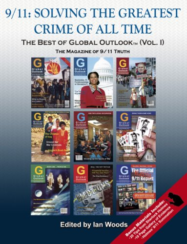 9/11: Solving the Greatest Crime of All Time (The Best of Global Outlook, Vol.1)