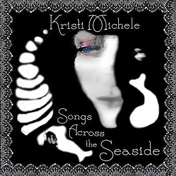 Songs Across the Seaside (Acoustic Demos)