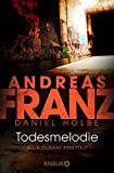 Andreas Franz, Daniel Holbe: Todesmelodie