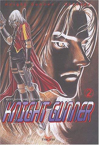 Knight Gunner, tome 2