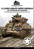 Il carro armato medio Sherman: Nel teatro bellico europeo: 004IT