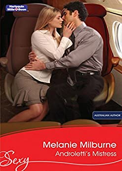 Androletti's Mistress (Unexpected Babies Book 2) by [Melanie Milburne]