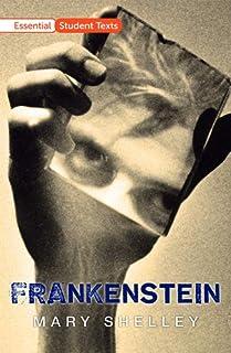 Essential Student Texts: Frankenstein