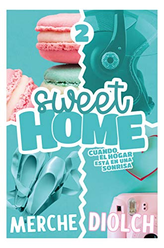 Sweet Home (Parte 2)