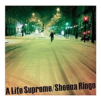 A Life Supreme