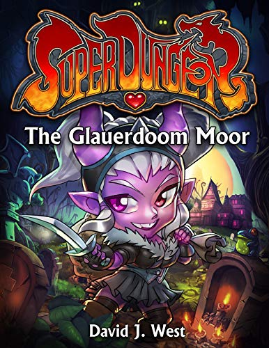 The Glauerdoom Moor: 3 (Super Dungeon)