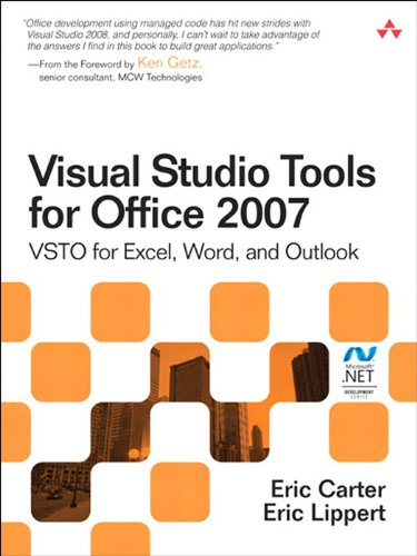 Visual Studio Tools for Office 2007: VSTO for Excel, Word, and Outlook (English Edition)