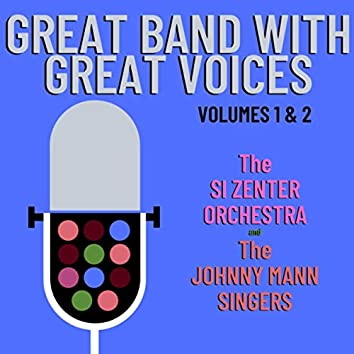 Great Band with Great Voices, Volumes 1 & 2