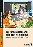 Märchen entdecken mit dem Kamishibai: Bildkarten, Erzähltexte & motivierende Arbeitsbl. - Die Bremer Stadtmusikanten & Hänsel und Gretel (1. Klasse)