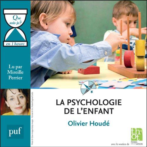 Couverture de La psychologie de l'enfant en 1 heure