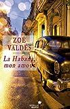 La Habana, mon amour (Spanish Edition)