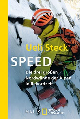 Speed: Die drei großen Nordwände der Alpen in Rekordzeit