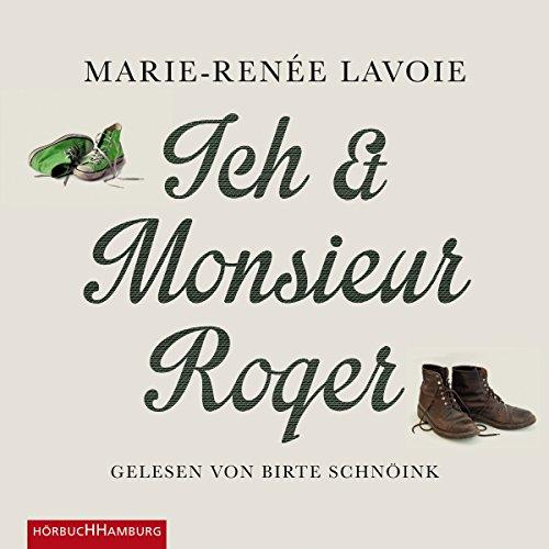 Couverture de Ich und Monsieur Roger