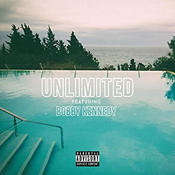 Unlimited (feat. Bobby Kennedy)