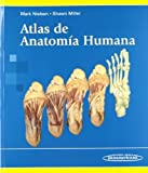 Atlas de anatomia humana / Atlas of Human Anatomy (Spanish Edition) by Mark Nielsen (2014-05-20)