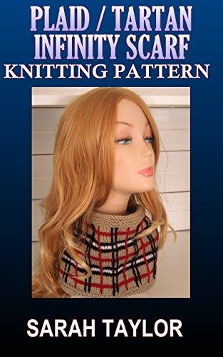 Plaid / Tartan Infinity Scarf - Knitting Pattern (English Edition)