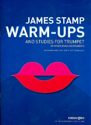 James Stamp - Warm-ups and Studies - Einspielübungen + Etüden - Trompete Noten [Musiknoten]