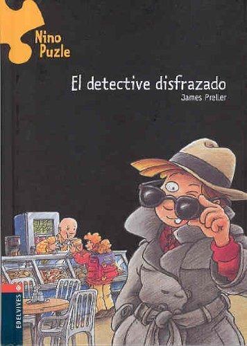 El detective disfrazado (Nino Puzle / Jigsaw Jones Mystery) (Spanish Edition) by James Preller (2007-11-25)