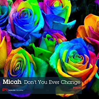 Don't You Ever Change (Moonchine Remix)