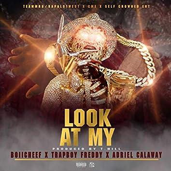 Look at My (feat. Trapboy Freddy & Boii Cheef)