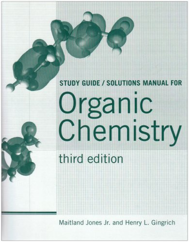 Organic Chemistry: Study Guide/Solutions manual
