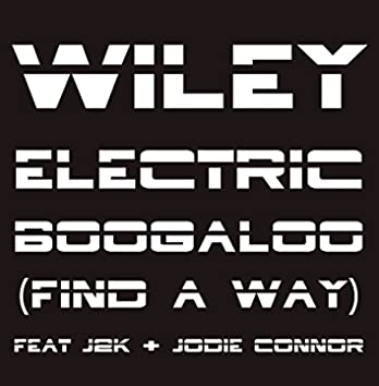 Electric Boogaloo (Find A Way) Remixes