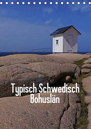 Typisch Schwedisch Bohuslän (Tischkalender 2021 DIN A5 hoch)