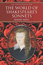 The World of Shakespeare's Sonnets: An Introduction