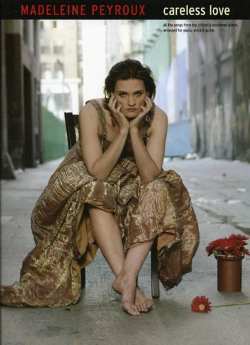 Madeleine Peyroux: Careless Love Pvg Book: Songbook für Gesang, Klavier (Gitarre): Careless Love for Piano, Voice and Guitar
