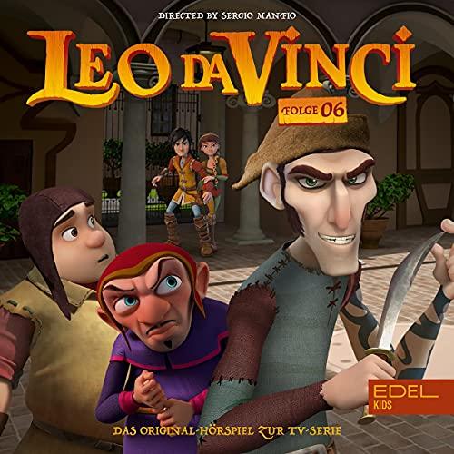Leo da Vinci 6. Das Original-Hörspiel zur TV-Serie