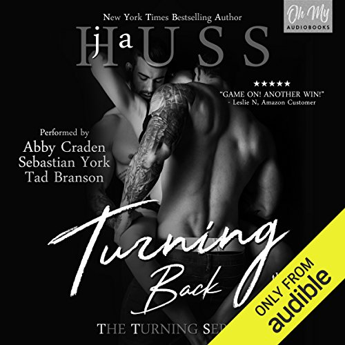 Turning Back     The Turning Series, Book 2              By:                                                                                                                                 JA Huss                               Narrated by:                                                                                                                                 Abby Craden,                                                                                        Tad Branson,                                                                                        Sebastian York                      Length: 10 hrs and 9 mins     729 ratings     Overall 4.6