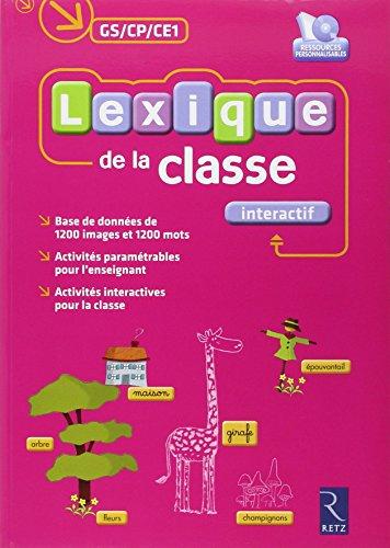Lexique de la classe interactif GS/CP/CE1 (1Cédérom)