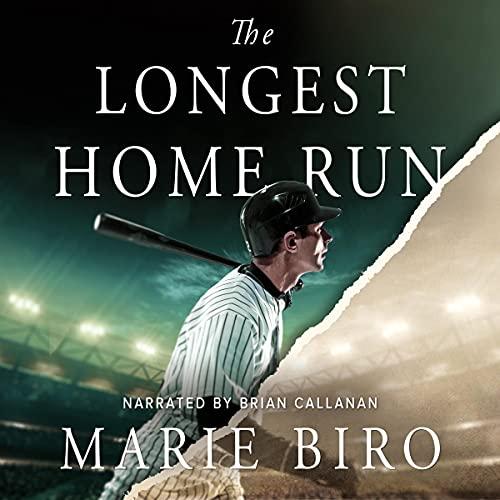 The Longest Home Run Audiobook By Marie Biro cover art