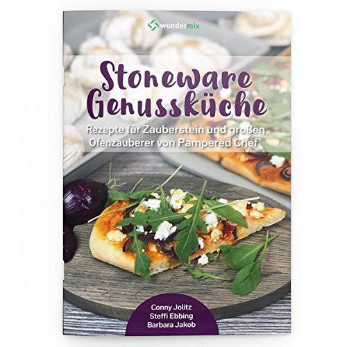 Stoneware Genussküche | Band 1 | Rezepte für Zauberstein & Ofenzauberer von Pampered Chef: Rezeptheft mit 29 Stoneware-Rezepten