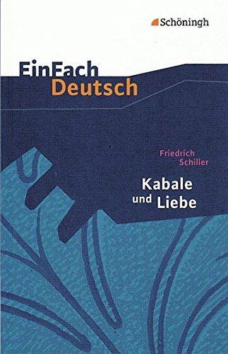 Buchseite und Rezensionen zu 'EinFach Deutsch Textausgaben: Friedrich Schiller: Kabale und Liebe: Ein bürgerliches Trauerspiel. Gymnasiale Oberstufe' von Helge Seemann