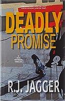 Deadly Promise (A Nick Teffinger Thriller)