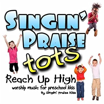 Reach Up High