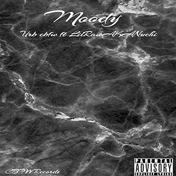 Moody (feat. LilRawAKANuchi)