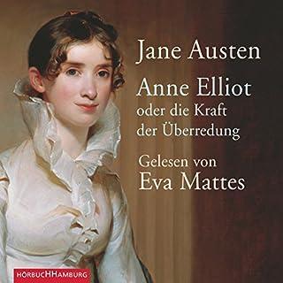 Anne Elliot. Oder die Kraft der Überredung                   Autor:                                                                                                                                 Jane Austen                               Sprecher:                                                                                                                                 Eva Mattes                      Spieldauer: 7 Std. und 30 Min.     233 Bewertungen     Gesamt 4,6